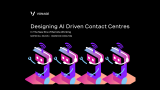 Designing AI Driven Contact Centres